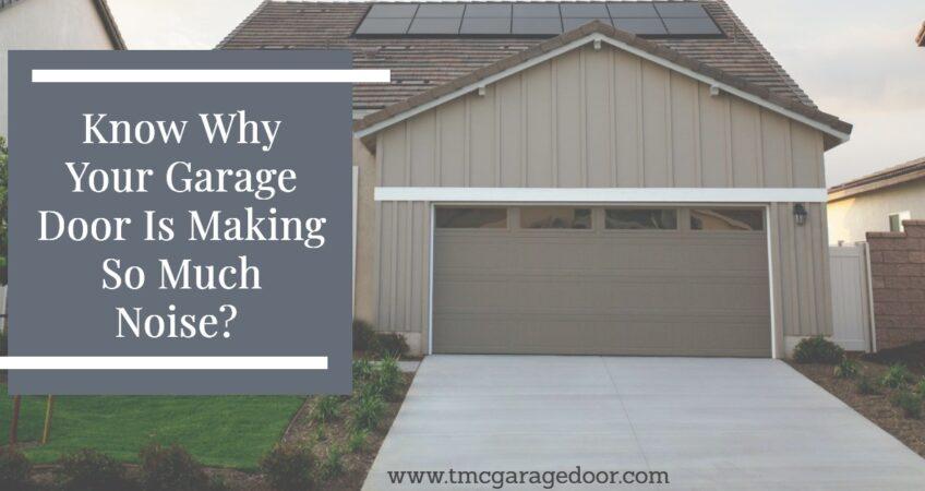 Garage Door Is Making So Much Noise
